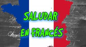 saludos y despedidas en francés