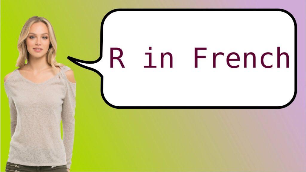 la R en francés